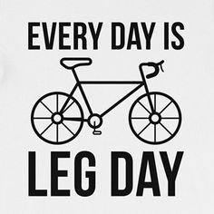 Bicycling: Every Day Is Leg Day