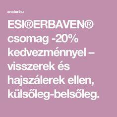 ESI®ERBAVEN® csomag -20% kedvezménnyel – visszerek és hajszálerek ellen, külsőleg-belsőleg.