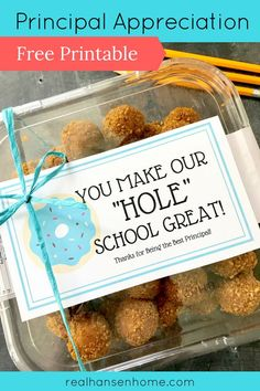 Principal Appreciation Free Printable for doughnut holes. Easy gift idea for principal appreciation from students. Leave this note and treat for your school principal, it is sure to make their day!