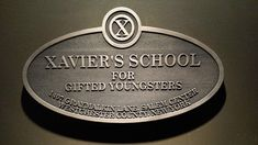 X-Men's xavier's school for gifted youngsters replica sign Charles Xavier, X Men, Homeschool High School, Homeschooling, Emma Frost, Ellie Phimister, Teenage Warhead, Peter Maximoff, Kitty Pryde