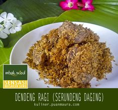 Cara Membuat Serundeng Daging (Dendeng Ragi)