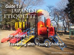 Japanese playground image courtesy of Elle at Life in Japan with Toddlers