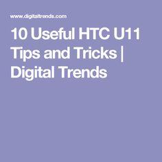 10 Useful HTC U11 Tips and Tricks | Digital Trends