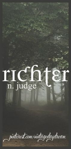 Baby Boy Name Richter Meaning Judge Origin German
