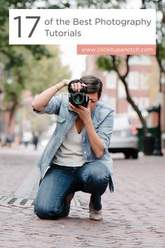 """This is the best list of tips and tutorials I've seen! Must read - """"17 of the Best Photography Tutorials"""""""