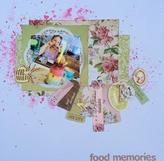 'Food Memories' layout by Leonie Neal-Dawson DT member for Kaisercraft using 'Mademoiselle' collection.~ Scrapbook Layouts.