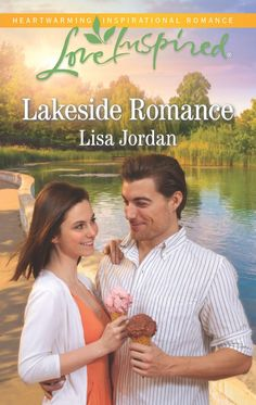 Lakeside Romance Love Inspired August 2016 ISBN: 978-0373719747 Lisa Jordan