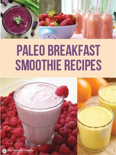 Paleo Breakfast Smoothie Recipes #paleo #smoothies #recipe