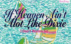 If Heaven Ain't Alot Like Dixie