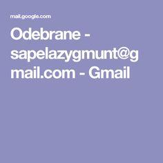 Odebrane - sapelazygmunt@gmail.com - Gmail