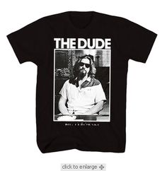 The Big Leboswki- The Dude $19.95