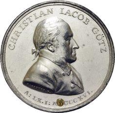 Götz, Christian Jacob (1756-1837), expert on German medieval coinages; author of: Deutschlands Kayser-Münzen des Mittel-Alters, Dresden, 1827 ; medal 1821 (obverse)