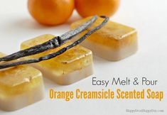 Easy Melt & Pour Orange Creamsicle Scented Soap