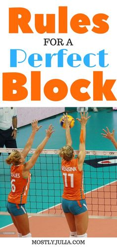 Rules for a perfect block. Start blocking like a pro. Volleyball has never been this easy!