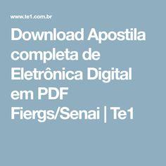 Download Apostila completa de Eletrônica Digital em PDF Fiergs/Senai | Te1