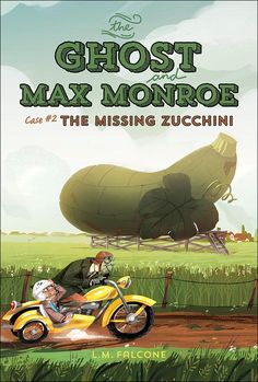 Buy The Ghost and Max Monroe, Case The Case of the Missing Zucchini by L. Falcone and Read this Book on Kobo's Free Apps. Discover Kobo's Vast Collection of Ebooks and Audiobooks Today - Over 4 Million Titles! New Children's Books, Good Books, Community Library, Detective Agency, Books For Boys, Chapter Books, Ghost Stories, Nonfiction Books, Book Publishing