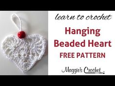▶ Hanging Beaded Heart Free Crochet Pattern - Right Handed - YouTube