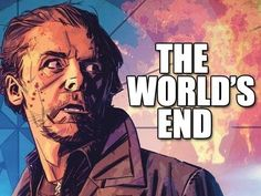 The Worlds End -- Official Trailer