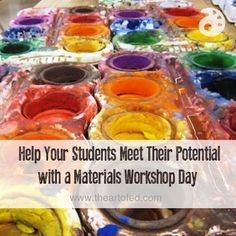 "Help Your Students Meet Their Potential with a Materials Workshop Day (I subbed at a middle school where the reward for good behavior was ""free art stations"" - could do this instead!)"
