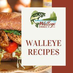 Walleye Recipes by WalleyeDirect.com Freshwater Fish Walleye Recipes, Frozen Fish Fillets, Walleye Fishing, Freshwater Fish, Great Recipes, Seafood, Chicken, Food Ideas