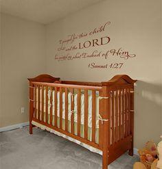 I prayed for this child 1 Samuel 1:27  vinyl wall art decal. $22.99, via Etsy.