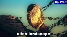 Dj. Wolf: alien landscape