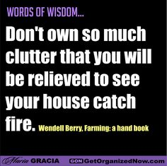 Clutter can multiply quickly...