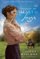 Though My Heart is Torn - by Joanne Bischof. The Cadence of Grace, Book 2. Gideon O'Riley has two wives -- but he doesn't know it. Settling into a simple life in the majestic Blue Ridge mountains, Lonnie and Gideon O'Riley have finally found happiness after the rocky start to their marriage. A heartless ruse interrupts their peace, bringing them back to Rocky Knob -- and forces them to face the claims of Cassie Allan, a woman who says she is Gideon's rightful wife.
