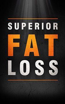 AWorkoutRoutine.com presents... Superior Fat Loss!