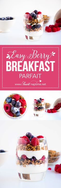 Easy Berry Breakfast Parfait - A delicious, healthy breakfast that you can make in minutes.