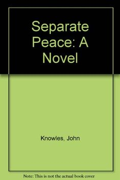 a separate peace how people affect A separate peace tells the story of gene's painful but necessary growth into   the protest of people who are weak — gene maintains a comfortable life,.