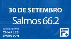 30 de setembro – Devocional Diário CHARLES SPURGEON #274