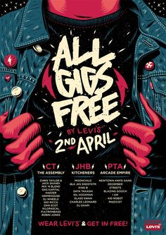 All Gigs Free: By Levi's Poster on Wacom Gallery -- Event Poster Design Inspiration, Examples & Templates -- Event Poster Design Ideas & Templates Event Poster Design, Graphic Design Posters, Flyer Design, Event Posters, Graphisches Design, Layout Design, Print Design, Design Color, Identity Design