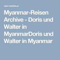 Myanmar-Reisen Archive - Doris und Walter in MyanmarDoris und Walter in Myanmar