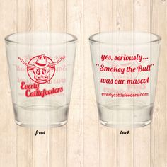 """Everly Cattlefeeders """"seriously…"""" Shot Glass » Cool Stuff » The Cattlefeeder Fan Shop"""