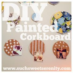 Such Sweet Serenity: DIY painted cork boards