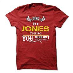 Its A JONES Thing - #pink shirt #plain tee. ORDER NOW => https://www.sunfrog.com/Names/Its-A-JONES-Thing-10679600-Guys.html?68278
