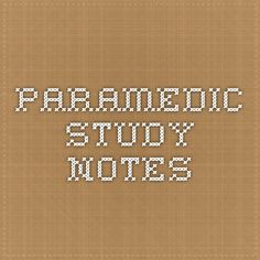 Paramedic Study Notes