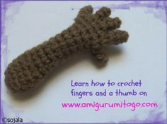 Crochet Fingers and a Thumbs for Crochet Amigurumi - Media - Crochet Me