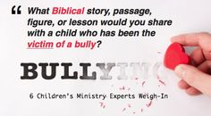 ...for Kids. While we don't have any record of Jesus being bullied or mistreated as a boy, Jesus did speak to how we are to...