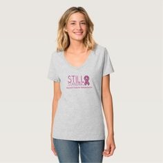#Still Standing Breast Cancer Awareness Shirt - #breastcancer #tshirts #support #awareness #wife #women #woman #breast #cancer