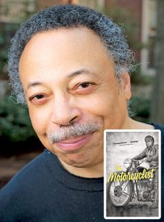"""If you want to learn more about George Elliott Clarke's new novel """"The Motorcyclist,"""" check out this article in Toronto Metro"""