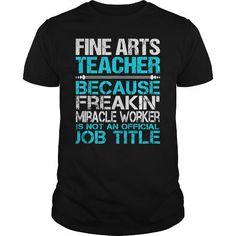 AWESOME TEE FOR FINE ARTS TEACHER T-SHIRTS, HOODIES, SWEATSHIRT (22.99$ ==► Shopping Now)
