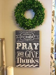 Be joyful, always pray and give thanks, hand painted wood sign , chalkboard look