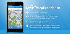 """Top 5 Reasons Why You Should Download The """"My Disney Experience"""" App"""