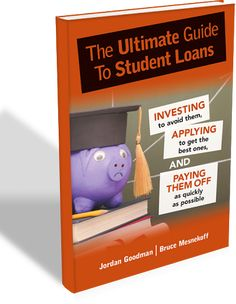 The Ultimate Guide to Student Loans