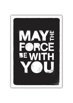 May The Force Be with You by simplygiftsonline,