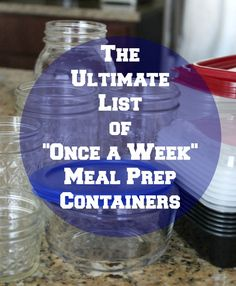 The ultimate list of once a week meal prep containers. Once a week meal prep to maintain a clean eating healthy lifestyle and to help with weight loss.