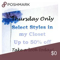 HUGE SALE TODAY Thursday 5/4 sale! Up to 50% off most items in my closet including shoes, makeup, bags, dresses, exercise and dance wear, and jackets.   Plus, if you bundle, you will save an additional 15% off.   Prices are already marked down. Take a look today! Other