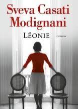 I miei magici mondi: Recensione: Léonie di Sveva Casati Modignani